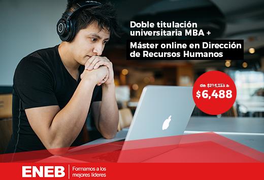 97% OFF en MBA + Máster Dirección de Recursos Humanos online