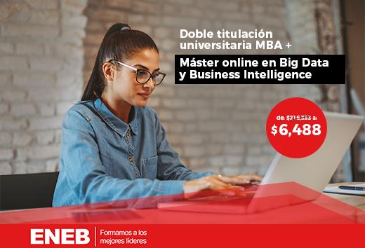 97% OFF en MBA + Máster Big Data y Business Intelligence online