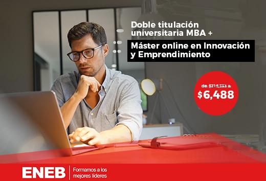97% OFF en MBA + Máster Innovación y Emprendimiento online