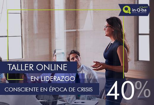 40% taller online en liderazgo consciente en época de crisis
