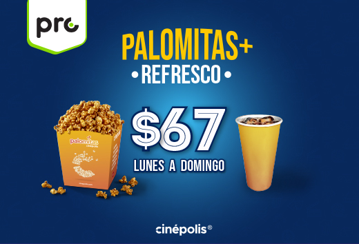 Palomitas + refresco $67