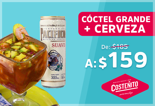 Cóctel grande + cerveza Pacífico Suave $159
