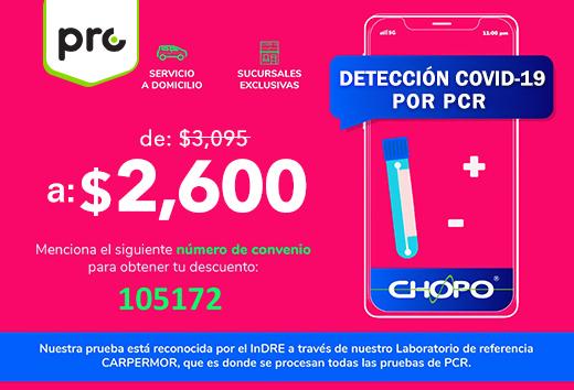 Prueba de COVID -19 por PCR $2,600